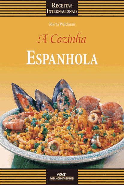 A Cozinha Espanhola | Editora Melhoramentos